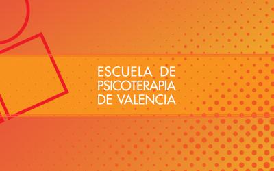 30º Aniversario de la Escuela de Psicoterapia de Valencia