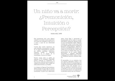 Un niño va a morir: ¿Premonición, Intuición o Percepción?